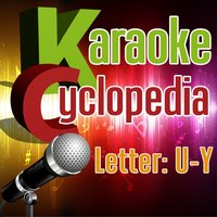 Karaoke Cyclopedia: Letter U, Y — Doc Maf Ensemble