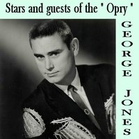 Stars and Guests of the Opry — George Jones