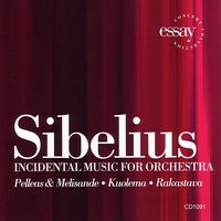 Sibelius - Incidental Music For Orchestra — Richard Kapp, Philharmonia Virtuosi