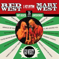 Go West (ft. Hot Rhythm) — Red West & Mary West