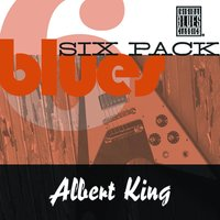 Blues Six Pack — Albert King