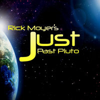 Just Past Pluto — Rick Moyer