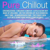Pure Chill Out — Dj in the Night