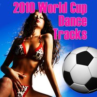 2010 World Cup Dance Tracks — World Cup All-Stars