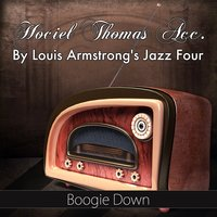 Boogie Down — Hociel Thomas, Louis Armstrong's Jazz Four
