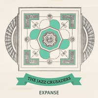 Expanse — The Jazz Crusaders