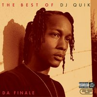 The Best of DJ Quik - Da Finale — DJ Quik