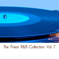 The Finest R&B Collection, Vol. 7 — сборник