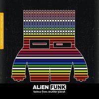Alien Funk, Vol. 12 - Techno from Another Planet — сборник