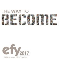 EFY 2017 The Way to Become (Especially for Youth) — сборник