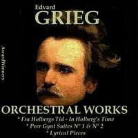 Grieg Vol. 2 - Orchestral Works — Эдвард Григ, Hans Carste Orchestra, Thomas Beecham, Peter Knight