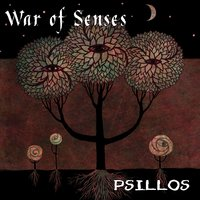 Psillos — War of Senses