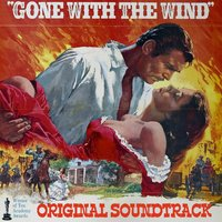 Gone With the Wind Original Soundtrack — Max Steiner
