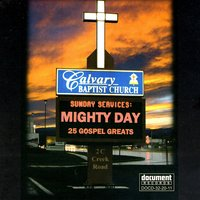 Mighty Day - 25 Gospel Greats — сборник