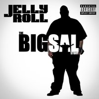 The Big Sal Story — Jelly Roll