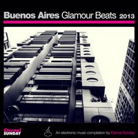 Buenos Aires Glamour Beats 2013 — сборник