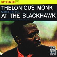 At The Blackhawk — Thelonious Monk, Thelonious Monk Quartet