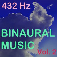 Binaural Music, Vol. 2 — 432 Hz