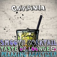 Smooth Cocktail, Taste of Lounge, Vol.5 — сборник