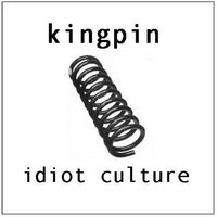 Kingpin — Idiot Culture
