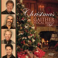 Christmas Gaither Vocal Band Style — Gaither Vocal Band