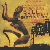 A Sound Of Surprise — Bill Bruford's Earthworks