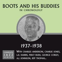 Complete Jazz Series 1937 - 1938 — Boots and His Buddies
