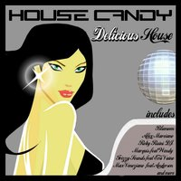 House Candy - Delicious House — сборник