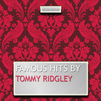 Famous Hits By Tommy Ridgley — Tommy Ridgley