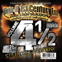 TwinD1st Century Entertainment, Vol. 4 1/2 : Still Doing Numbers — Twin D1st Century Ent