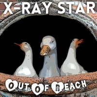 Out of Reach — X-Ray Star