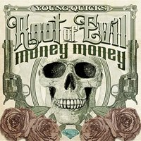 Root of Evil (Money, Money) — Young Quicks