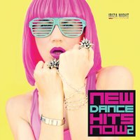 New Dance Hits Now, Vol. 2 — сборник
