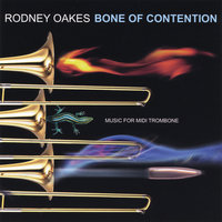 Bone of Contention — Rodney Oakes