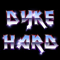 Dyke Hard - The Soundtrack — сборник