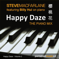 Happy Daze - The Piano Mix (feat Billy Hui) — Steve Macfarlane
