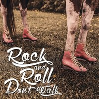 Rock 'N' Roll Don't Walk — сборник