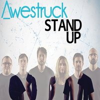 Stand Up — Awestruck