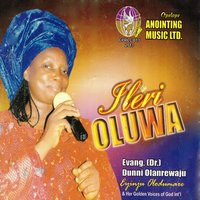 Ilery Oluwa — Evang. Dr. Dunni Olanrewaju, Golden Voices of God Int'l