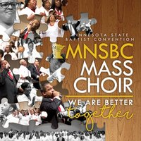We Are Better Together — Minnesota State Baptist Convention Choir