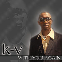 "With You Again - Single — Kevin ""K-V"" Stanford"