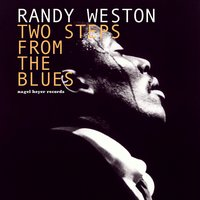 Two Steps from the Blues - Summer Ballads — Randy Weston