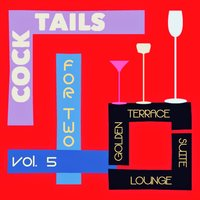Cocktails for Two, Vol. 5 — сборник