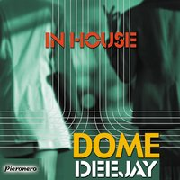 In House — Domedeejay