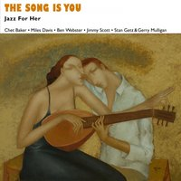 The Song Is You — Джордж Гершвин, Johnny Pace