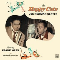 The Happy Cats — Frank Wess, Joe Newman Sextet