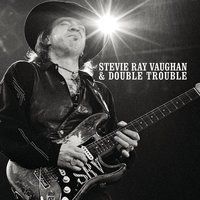 The Real Deal: Greatest Hits Volume 1 — Stevie Ray Vaughn & Double Trouble, Stevie Ray Vaughan, Double Trouble