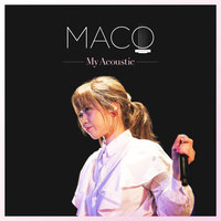 My Acoustic — Maco