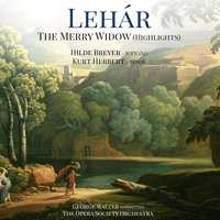 Lehár: The Merry Widow — George Walter & The Opera Society Orchestra