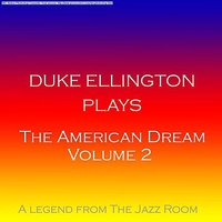 The American Dream Vol 2 — Duke Ellington